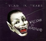 "Vlad in Tears – ""Welcome to Vladyland"""