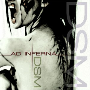Dsm, the new release from Ad Inferna
