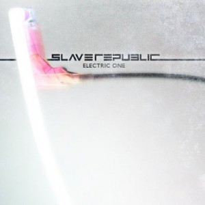Slave Republic: Electric One: album review