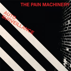 The Pain Machinery 'Auto Surveillance' To Be Released on March-17