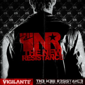 Vigilante - The New Resistance - Out March, 25