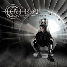 Centhron's Dominator is out today. The album review!
