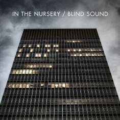 "Post image for In the Nursery – ""Blind Sound"" – Viva Music Album Review"
